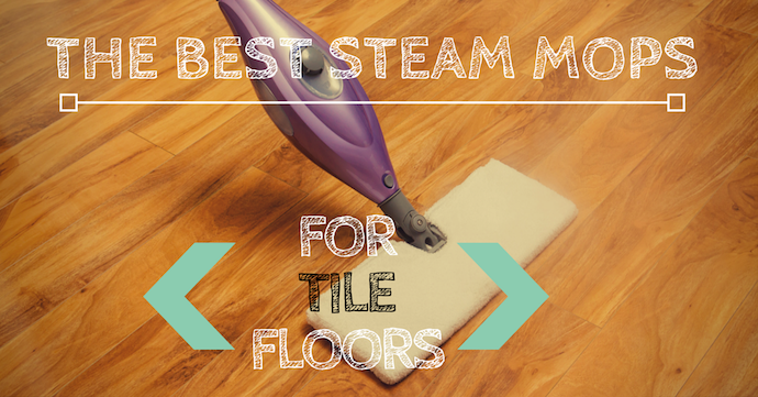Top 5 Mops For Tile Floors In 2018